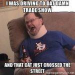 damn tradeshow meme