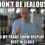 jealouse tradeshow meme